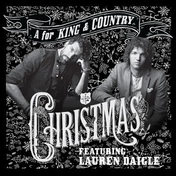 for king and country christmas with lauren daigle