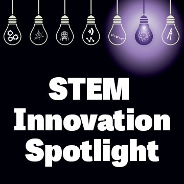 STEM Innovation Spotlight
