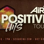 Air1 Positive Hits Tour GCU Arena