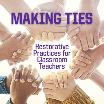 Making Ties: Restorative Practices